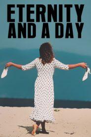 Μια αιωνιότητα και μια μέρα