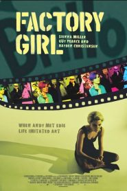 Factory Girl (2006) – Movie with Greek Subs