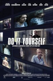 Do It Yourself (Greek Movie 2017) – watch online