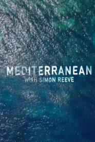Mediterranean With Simon Reeve (2018 Ντοκυμαντέρ)